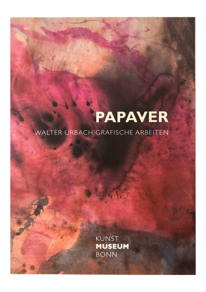 Walter Urbach | Papaver - Grafische Arbeiten<br />Herausgegeben vom Kunstmuseum Bonn, 2007<br />Mit Beträgen von Dieter Ronte, Tilman Urbach, Gottfried Knapp<br />Fotos: Ibo Minssen<br />ISBN 3-929790-84-X<br /><br /><br />