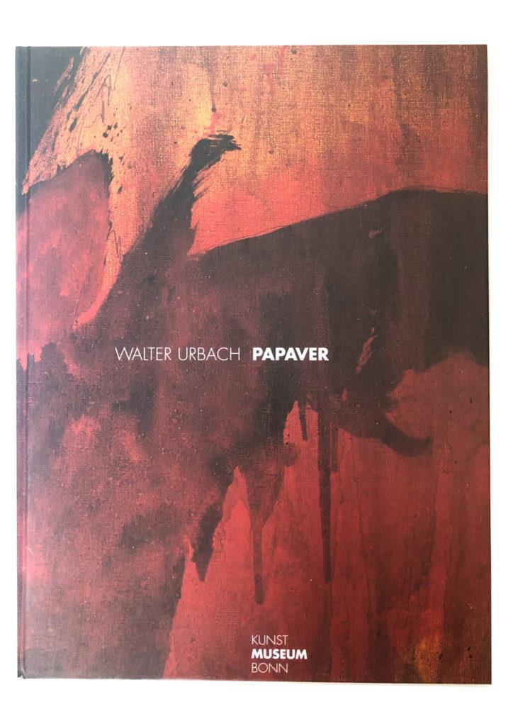 Walter Urbach | Papaver<br />Herausgegeben vom Kunstmuseum Bonn, 2003<br />Mit Beiträgen von Dieter Ronte, Manfred Schneckenburger, Elmar Zorn u.a.<br />Fotos: Ibo Minssen<br />ISBN 3-929790-54-8<br /><br /><br />